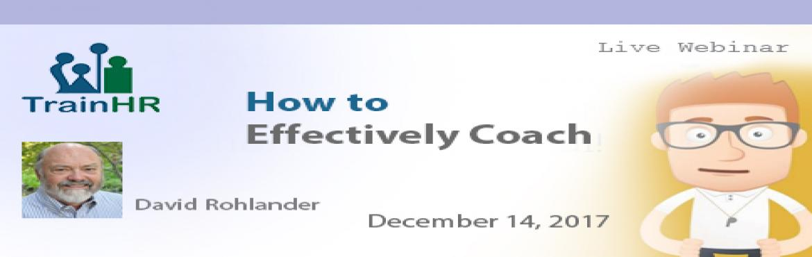 Book Online Tickets for Organizational Mentoring Programs, Fremont.  The TrainHR Course is approved by HRCI and SHRM Recertification Provider. Overview: Coaching is one of the most effective ways to develop people. It creates an environment where people know how much you care and are willing to do to help them