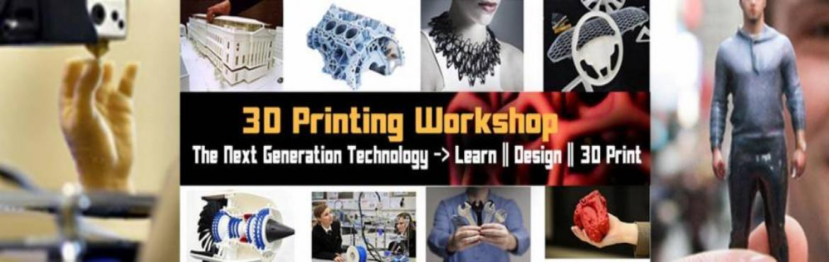 Book Online Tickets for 3D Printing Workshop- November 5, Hyderabad. Come on Hyderabad, Let\'s 3D Print ! The popularity and awareness of 3D Printing is exploding. It is breaking down barriers in design and manufacturing, and making what was previously impossible, possible for anyone with just a basic understanding of