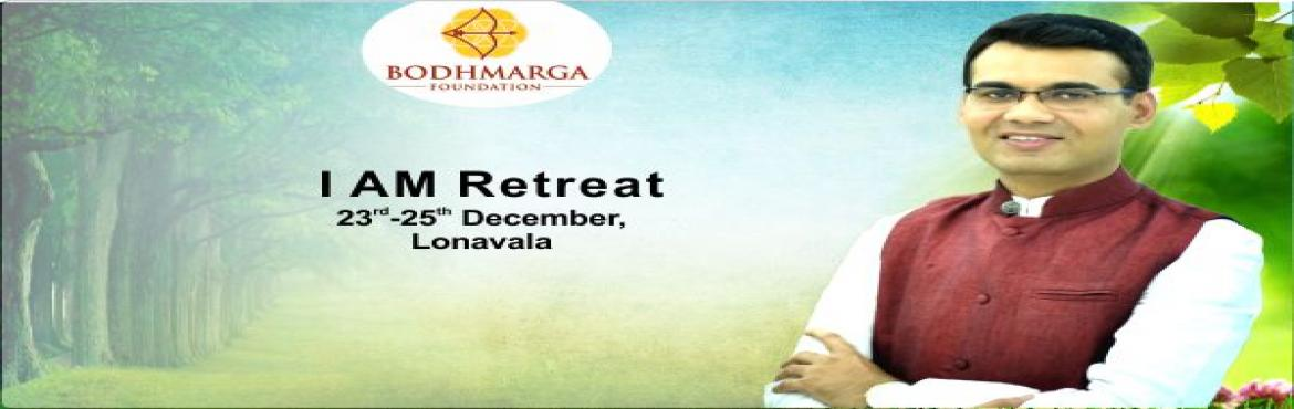 Book Online Tickets for 3 Days Residential I AM Retreat in Lonav, Lonavala.  Why I AM RETREATAchieve the mile stone of a fulfilled life with sound and frequency therapy. One moment of awareness is one moment of Miracle, Freedom & Enlightenment.Buddha teachings.Wellness Vibe brings to you, the Why I AM Retreat,