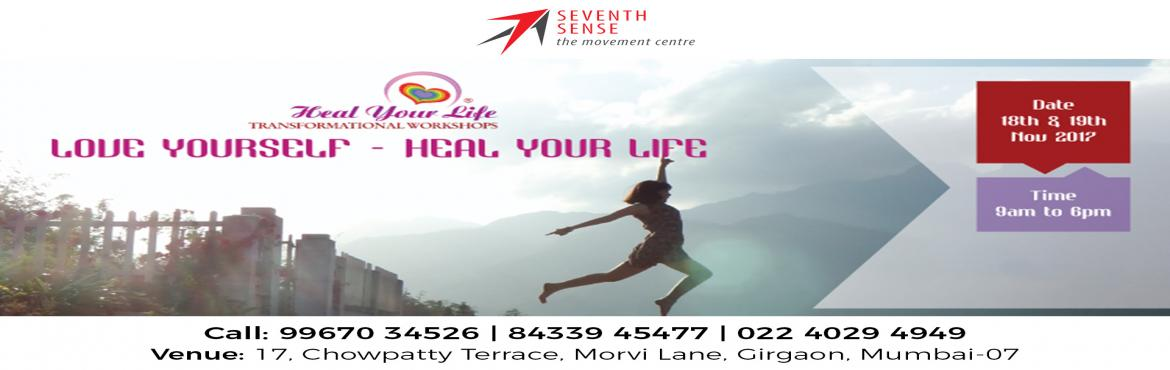 Book Online Tickets for Love Yourself - Heal Your Life, Mumbai. Heal Your Life®, workshops and seminars are based on the principles of the book 'You Can Heal Your Life®' by Louise L. Hay and have been attended by thousands of people worldwide. Described by many as \