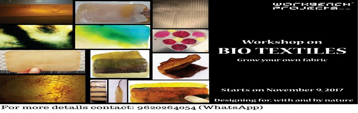 Book Online Tickets for Biotextiles - Grow your own Fabric, Bengaluru. Learn the basics of Biohacking with our very first workshop designed to help you understand the story and issues of clothing and how Nature does it better by growing your own fabric. The conversation weaves around the impact of clothing, both e