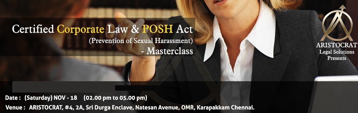 Certified Corporate Law, POSH Act (Prevention of Sexual Harassment) Masterclass
