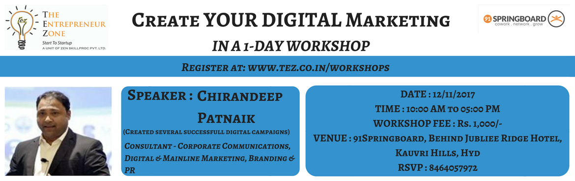 Book Online Tickets for 1 DAY WORKSHOP ON DIGITAL MARKETING, Hyderabad.  1 Day Workshop on \'DESIGN YOUR DIGITAL CAMPAIGN\'   In this Digital Age, creating business digitally can be the winning factor for many businesses. This 1-day workshop on \