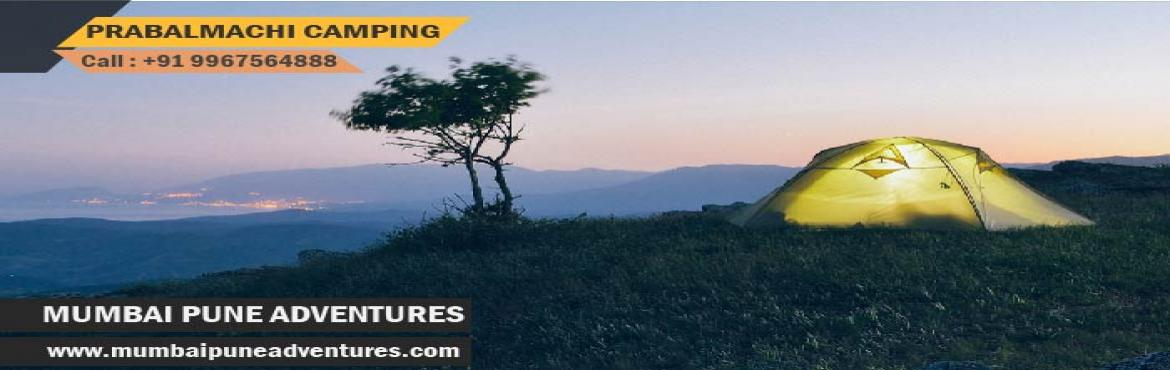 Book Online Tickets for Prabalmachi Camping Mumbai Pune Adventur, Mumbai. Event Details:Event Grade: EasyEndurance Level: EasyHeight of Plateau: 2300 ft approx.Location: PanvelTotal time required for climbing: 2 hours of normal climbDuration: 1 NightCost: Rs.950/- Event Link:https://www.mumbaipuneadventures.com/destination