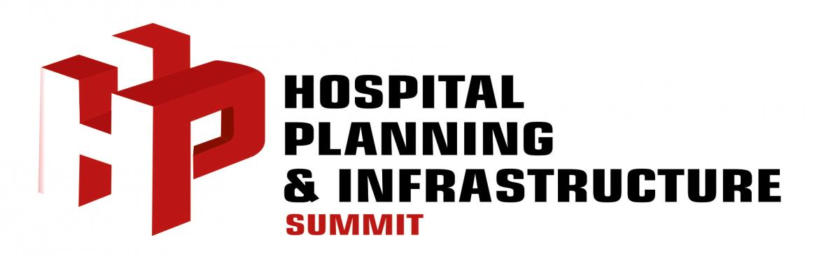 Book Online Tickets for Hospital Planning and Infrastructure Sum, Bengaluru.   Hospital Planning & Infrastructure (H.P.I.) is India's only international exhibition and summit focused on the challenges of building sustainable and profitable hospital infrastructure across the region. Hospital Planning &