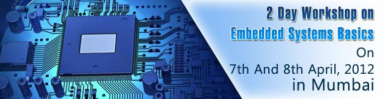 Book Online Tickets for Embedded Systems Basics Workshop, Mumbai. Two day Course  Day 1 Overview : Programming Embedded Systems and using C and C++  Day 2 Overview : Beginning With Practical Embedded Systems  and Experimenting With Electronics. And Develop your own Project Ideas!  Two  day Course will include