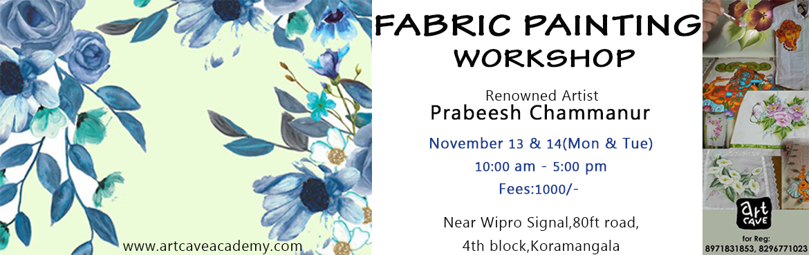Book Online Tickets for Fabric Painting Workshop @ Koramangala, Bengaluru.  A two-day workshop on Fabric Painting.Materials will be provided for free.You can also bring a fabric(Eg.T-shirt )of your choice.