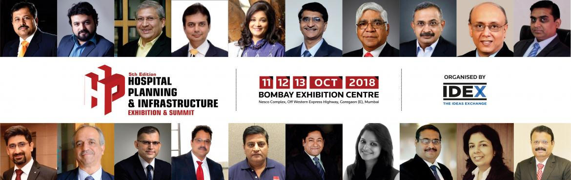 Book Online Tickets for Hospital Planning and Infrastructure Exh, Mumbai. Hospital Planning & Infrastructure (H.P.I.) is India's only international exhibition and summit focused on the challenges of building sustainable and profitable hospital infrastructure across the region. Hospital Planning & Infrastructu