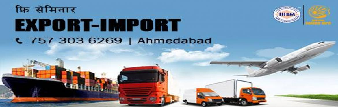 Book Online Tickets for Free Seminar on Export Import at Ahmedab, Ahmedabad.  To Reserve Your Seat Visit: https://goo.gl/forms/kyRD0HzURrVOSiO62TOPICS TO BE COVERED:- OPPORTUNITIES in Export Import Sector- MYTHS vs REALITIES about Export- GOVERNMENT BENEFITS ON EXPORTS- HOW TO MAXIMIZE YOUR PROFITSFor more Details C
