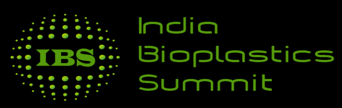 India Bioplastics Summit 2017 - Bengaluru - Nov 24, 25