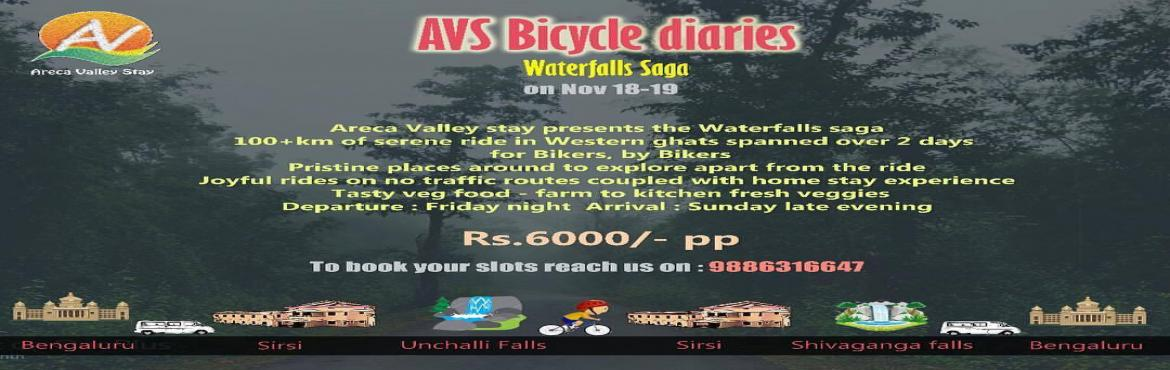 Book Online Tickets for AVS Bicycle Diarirs Presents Waterfalls , Hulgol.   Areca Valley Stay Presents AVS Bicycle diaries- Waterfalls Saga.   An event for all the cycling enthusiasts to ride on the most scenic trails around Sirsi.   120+ kms of cycling for 2 days with fully supported ride.   A chance t