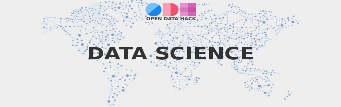 Book Online Tickets for Introduction to Data Science and all abo, Bengaluru.  Description   Open data hack is a collaborative effort in solving day to day difficulties faced by local communities, civic bodies and non profit institutions. Technologists, designers, innovators and government bodies with great social in