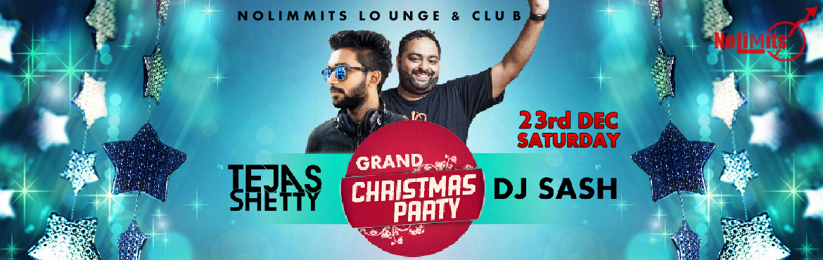 "Book Online Tickets for CHRISTMAS PARTY - 2017, Bengaluru. Nolimmits Lounge & club present the Blockbuster ""CHRISTMAS PARTY-2017"" Dj Sash (Top Bollywood Artist from Banglore ) & Dj Tejas Shetty (Mumbai)  Spinning the Best of Bollywood, House & Commercial Remixes all night through"