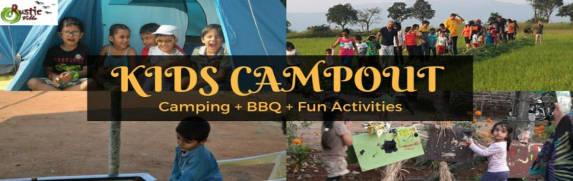 Book Online Tickets for Kids Campout 2017, Tikona. Kids Campout: Event date: 25th Nov 2017  If you want your kids to know what sleeping under the stars and being close to nature means, then bring them to this Kids Campout with Rusticville. At this camp your kid