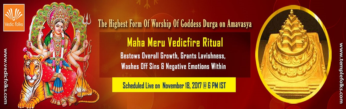 Book Online Tickets for Maha Meru Homam, Chennai. Maha Meru Vedicfire Rituals - Open Your Doors To Good Fortune & Regain Lost Wealth The Maha Meru The Maha Meru is the source of the cosmos, it creates and nourishes the entire cosmos and is a powerhouse of intelligence that maintains the world. T
