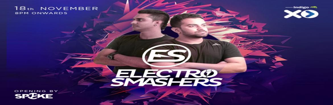 Book Online Tickets for Indigo XP Night with Electro Smashers, Bengaluru.   This Saturday, come join us at Indigo XP and be prepared for one awesome party evening with Atif Khan & DJ Nykon aka Electro Smashers Electro Smashers music evokes a fresh appeal to familiar sou