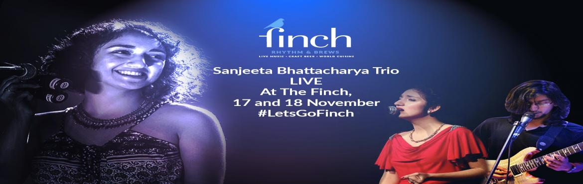 Book Online Tickets for Sanjeeta Bhattacharya LIVE at The Finch, Mumbai.  Sanjeetas voice is spellbinding. Her serenades will take you to a promised land where you couldwrap yourself in a blanket, sit by a fire and wander within. Wide-eyed with thick lush curls and the voice of a soulfulvocalist, she grew up speaking