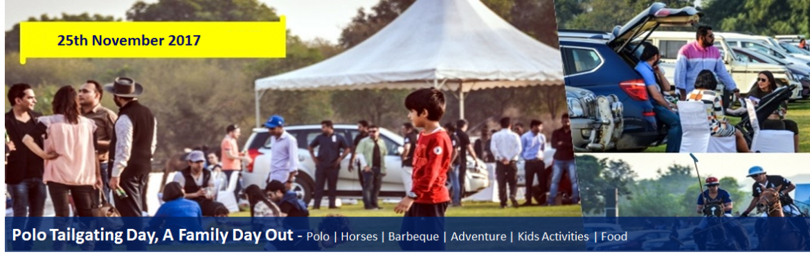 Book Online Tickets for Polo Tailgating Day, A Family Day Out @ , Gurugram. Polo | Horses | Barbeque | Adventure | Kids Activities | Food  The perfect ingredients for the ultimate \'CHILL\'. Date: 25th November 2017 Ticket charges: *Non GPEC Members  Silver: INR 499 per person (Registration Fee + Sof