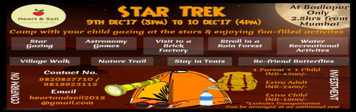 Book Online Tickets for Star Trek at Badlapur, Badlapur.    We all know camping is a fantastic activity, providing hours of enjoyment and a welcome opportunity to connect with loved ones, as well as nature.           But that's just the start. Did you also know that a whole range