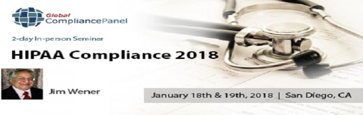 Book Online Tickets for What is the HIPAA Compliance | HIPAA Pri, San Diego.    Overview:     This two-day seminar takes the participants through HIPAA compliance from start to compliance.  The first presentation explains the history of HIPAA, why it came to being and its evolution. T