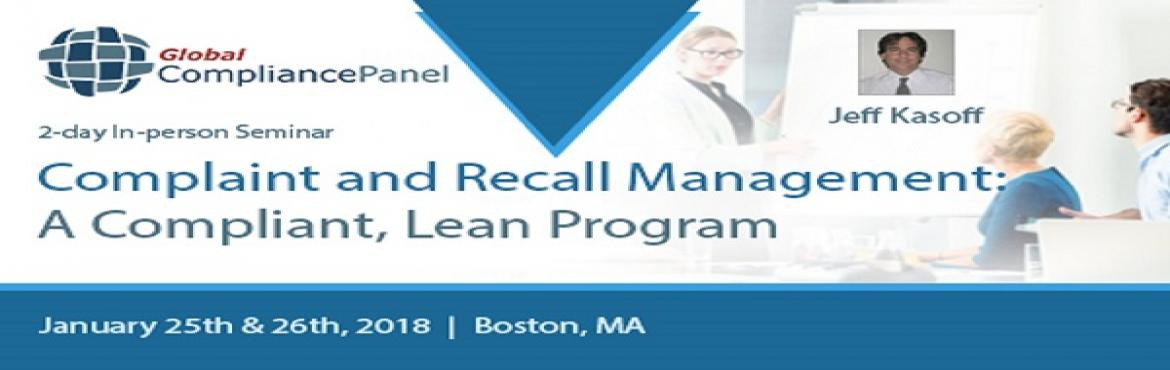 Book Online Tickets for Complaints and Recalls | Complaint Handl, Boston.   Course "|1170|370|?|f5da60fd78204ed1ed97ffe532a123bc|False|UNLIKELY|0.3117996156215668