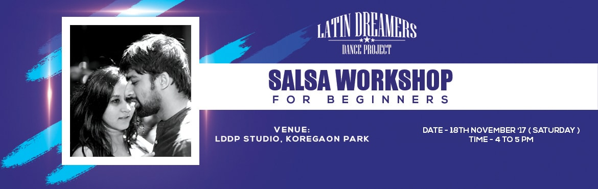 Book Online Tickets for Salsa Workshop for Beginners 2 - LDDP, Pune.   Back on popular demand , LDDP presents \' Salsa Workshop for Beginners \'. Join us on 18th November for a 1 hour introductory workshop on the basics of Salsa !Date - 18th November \'17 ( Saturday )Time - 4 pm to 5 pmVenue - LDDP Studio , Koreg