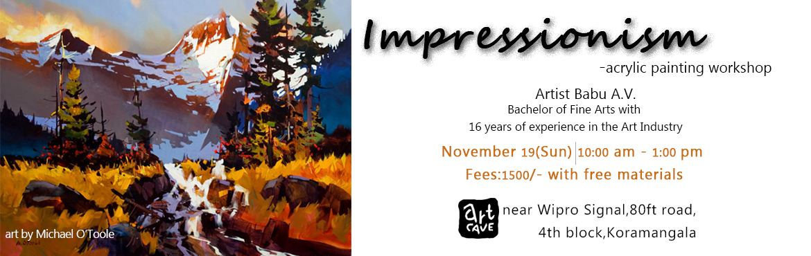 Book Online Tickets for Impressionism-Acrylic Painting Workshop, Bengaluru. A hands on painting workshop which focuses on Impressionism style.Materials will be provided by us.Paint and own your art.