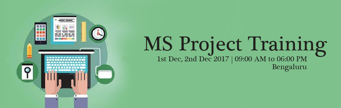 "Book Online Tickets for MS Project Training 1st and 2nd December, Bengaluru.  Why ""MS Project for the smart PM"" workshop from SABCONS?  The entire workshop is based on a case-study approach. The participants are exposed to the right feature at the right time in the project life cycle. At the end of the w"