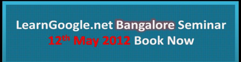 Book Online Tickets for LearnGoogle.net Seminar Bangalore, Bengaluru. After the Successful Seminar in Hyderabad, LearnGoogle.net is all set to showcase the The Online World like never before with special emphasis on Importance, Advantages and Specifications of Various Online Tools via The LearnGoogle.net Se