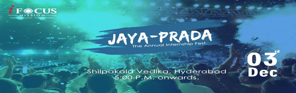 Jaya-Prada, 2017, The Annual Internship Fest.