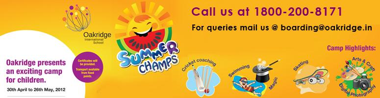 Book Online Tickets for Oakridge  Summer Champs A unique summer , Hyderabad. Oakridge presents an exciting camp for children A summer camp that will inspire and stimulate young minds through innovative and advanced courses and activities that include Robotics, Swimming, Tennis, Archery, Clay Modeling and Toy Making. In fact,