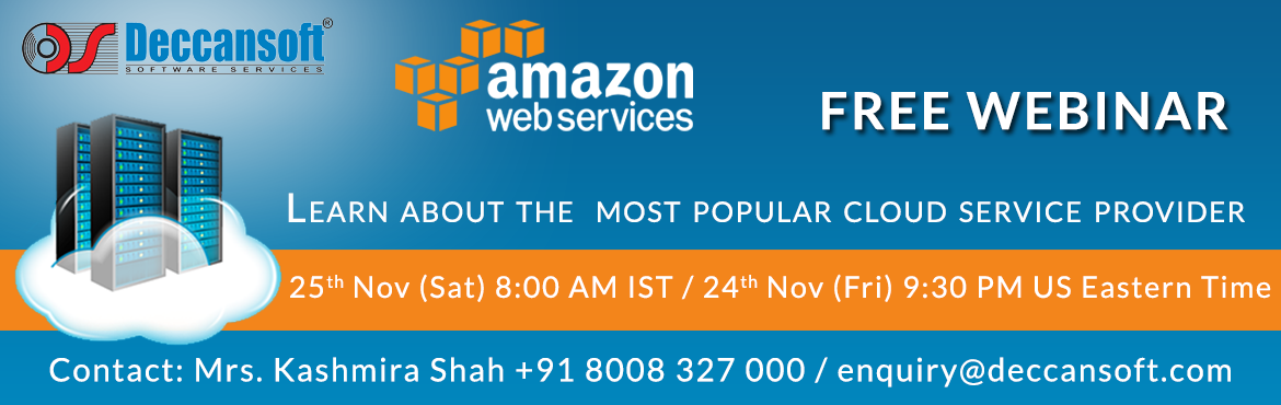 Book Online Tickets for AWS (Amazon Web Service) Free Webinar, Hyderabad. About The Event Free Webinar - Introduction to Cloud Computing and AWS Join our free webinar on the lifeline of today's developers – Cloud Computing. Link to Join Webinar directly: Please register to get webinar link: http://www.deccansof