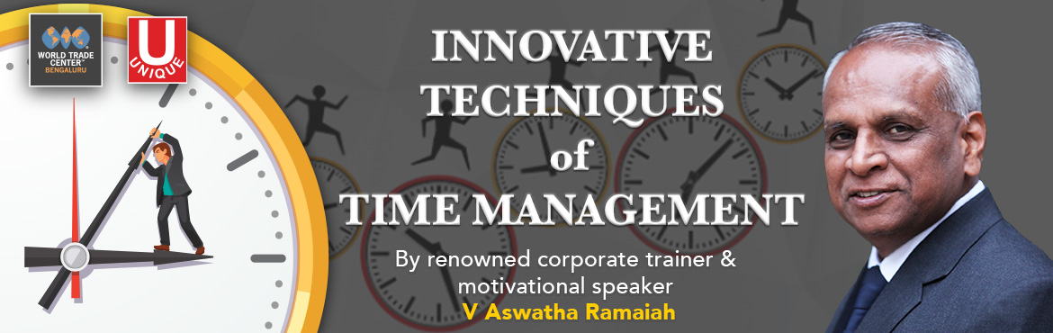 Book Online Tickets for Innovative Techniques of Time Management, Bengaluru. Mr.  V Aswatha Ramaiah, Head, Unique Consultants, is a renowned corporate trainer and motivational speaker. After completing a professional tenure of two decades at corporate (M/s. Widia (India) Ltd., now called 'Kennametal'), he too
