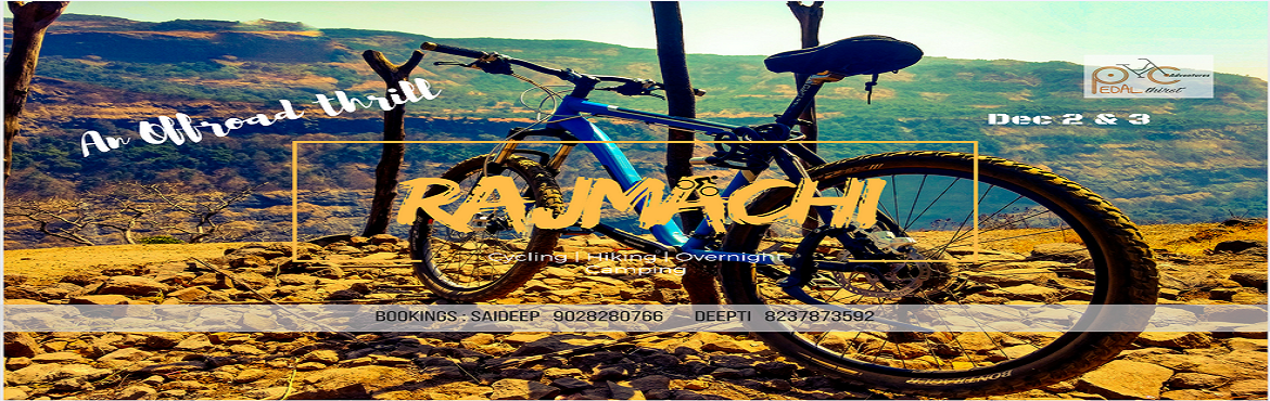 Book Online Tickets for Rajmachi offroad cycling, Lonavala.   About Program :       Offroad Biking from Lonavala to Rajmachi fort (Overnight camping)       Day and Date : 2 and 3 Dec, 2017 (Saturday and sunday)       Rajmachi (Udhewadi