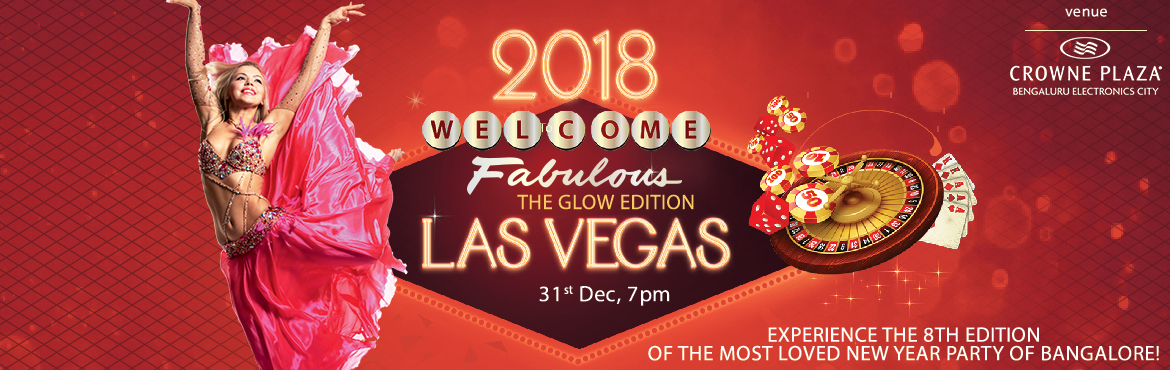 Book tickets for Las Vegas 2018 Bengaluru's best New Year's Eve destination along with Music DJ, Special Kids Zone, Fire Jugglers, Fireworks,