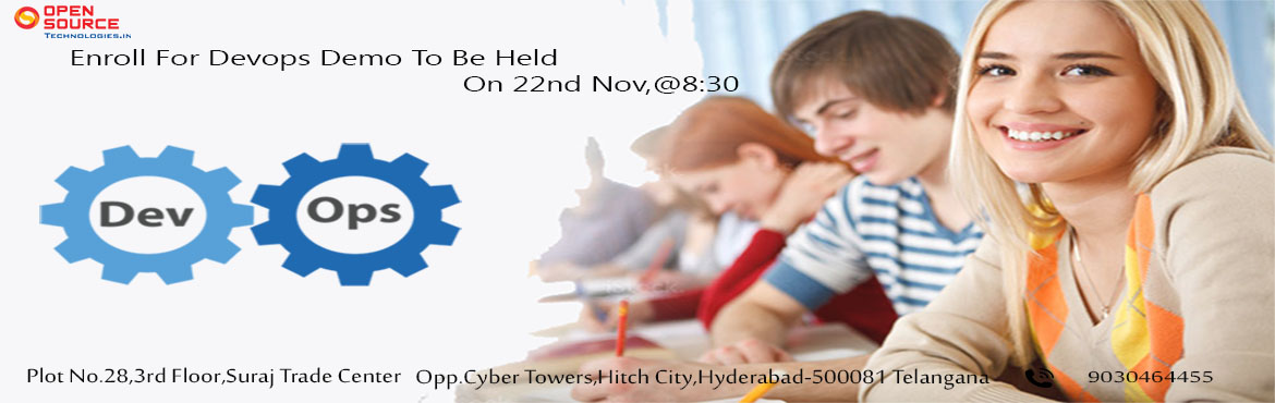 Book Online Tickets for Open Source Technologies Free DevOps Dem, Hyderabad. Elevate Your DevOps Career Knowledge By Attending Our Open Source Technologies Free DevOps Demo To Be Held On On 22nd Of Nov @ 8:30 AM. Enroll Now For The Free DevOps Demo In Hyderabad At Open Source Technologies Held By The Industry Experts On This