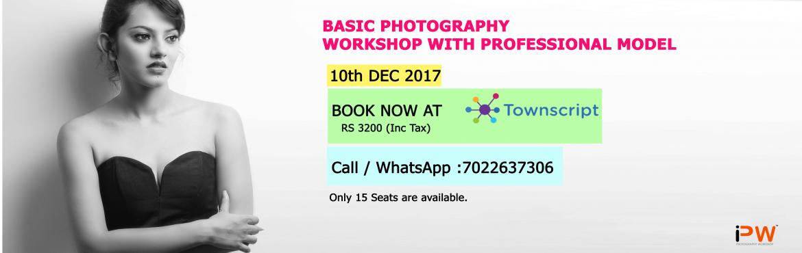 Basic Photography Workshop with Professional Model