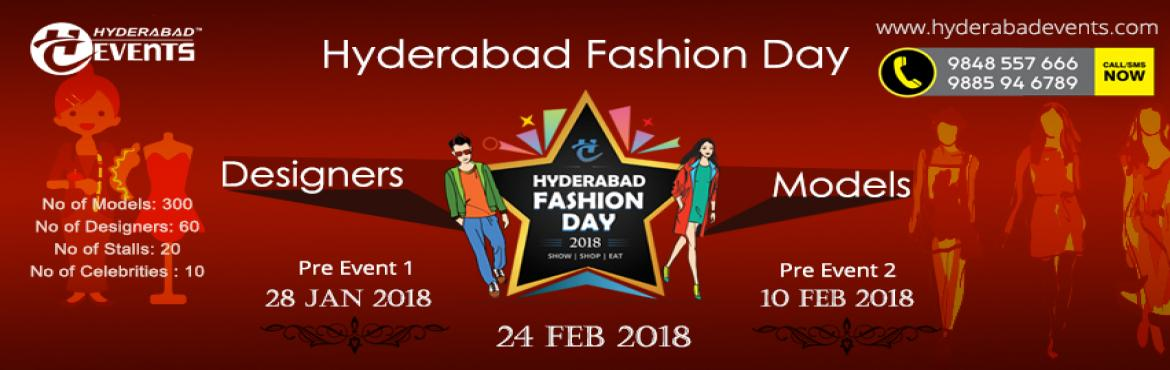 Hyderabad Fashion Day 2018 | Regsitrations for Models, Designers and Stalls