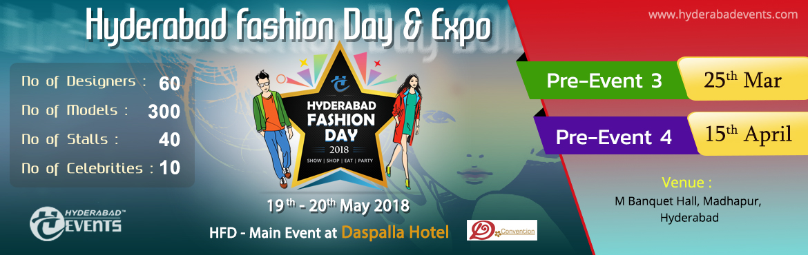 Book Online Tickets for Hyderabad Fashion Day 2018 | Registratio, Hyderabad. Hyderabad Fashion Day 2018  Registrations for Models, Designers and Stalls    Welcome to the first ever big Fashion & Modelling Event in Hyderabad Presenting by HEIT   Hyderabad Events is proudly launching 300 Models and 60 fashion