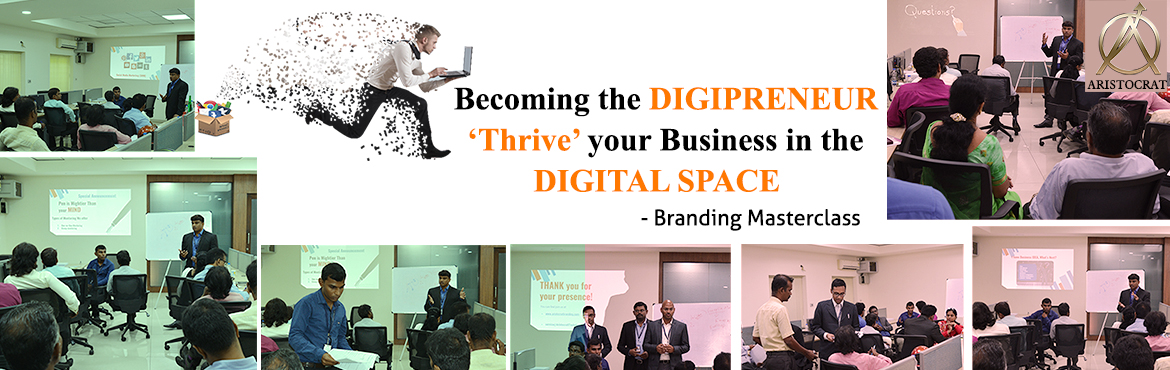 "Book Online Tickets for From Strive to Thrive BRANDING MASTERCLA, Chennai. ""From Strive to Thrive"" Masterclass is ""BECOMING THE DIGIPRENEUR ""THRIVE"" YOUR BUSINESS IN THE DIGITAL SPACE BRANDING MASTER CLASS. The introduction tells about the special learning platform for   a) Business o"