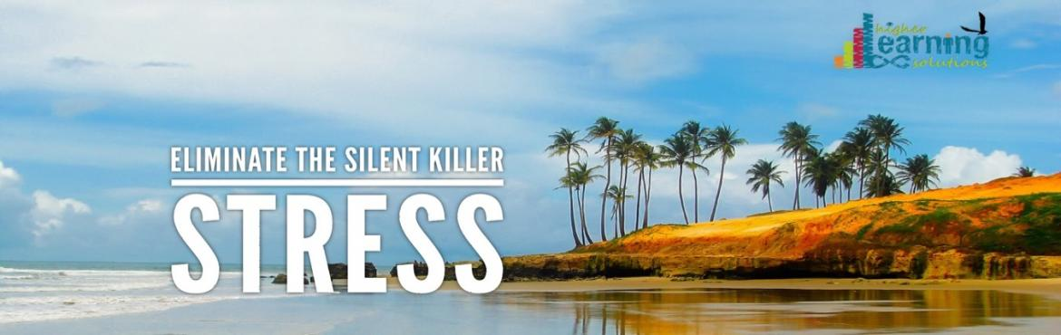 Book Online Tickets for Eliminate the Silent Killer - STRESS, Pune.   Stress is a silent killer because you are silent about acknowledging & addressing it.  The available tools to reduce stress are many a times more incremental for creating further stress.        If in the past the a