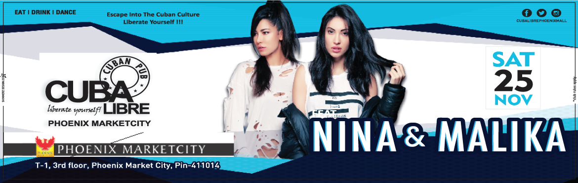 Book Online Tickets for NINA and MALIKA, Pune. The Cuban urge for the plush ambiance and the crazy timeline triggers \