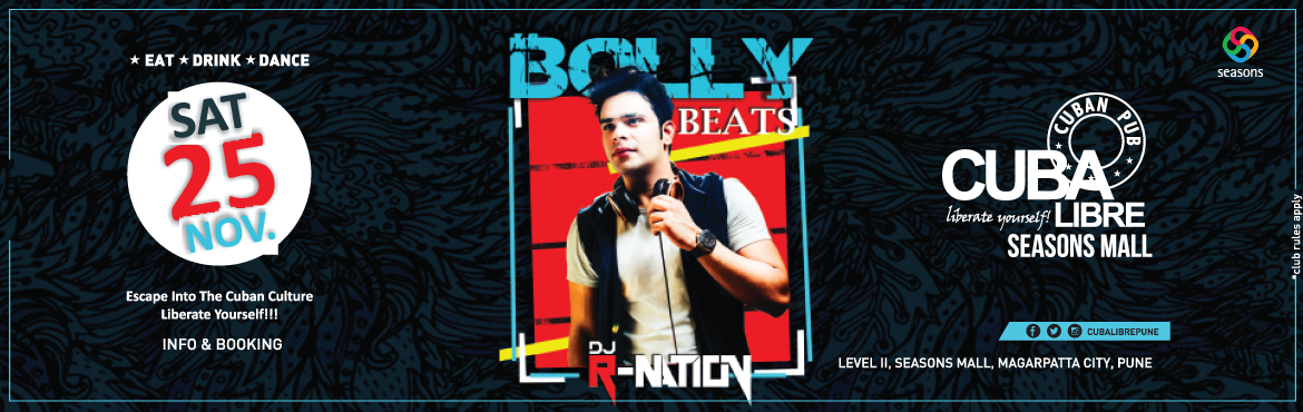 Book Online Tickets for Bolly Beats, Pune.  Striking back the way you love it!! Cuba Libre presents another smashing All Night Bollywood with DJ R-NATION: The Smash Duo, with trendy new Bollywood grooves and killer drops. Supporting this duo is DJ Roshan along with a sumptuous bar and br