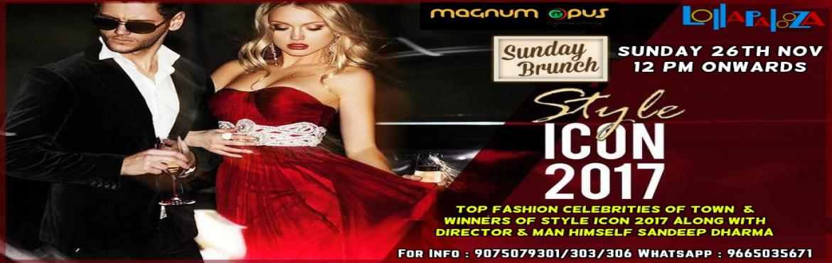 Book Online Tickets for Sunday Brunch with STYLE ICON 2017 Winne, Pune. #Lollapalooza#Magnumopus#SUNDAY #BRUNCH#STYLEICON2017#Sandeepdharma#FASHION#Celebrities This SUNDAY Block your Calender to Meet - Greet and Dine with Winners & Director of \