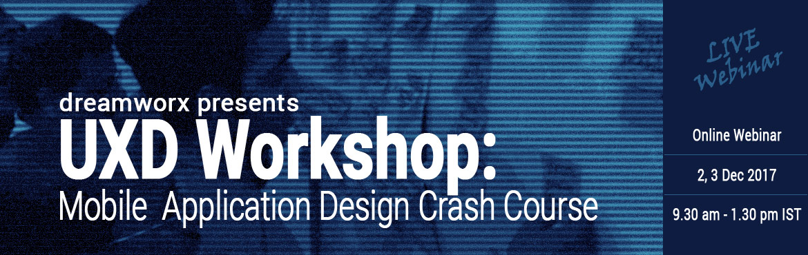 UX Design (Mobile Application) Crash course - LIVE webinar
