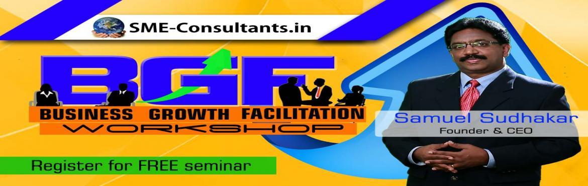 Book Online Tickets for FREE Seminar - SME Consultants - Busines, Bengaluru. What are the objectives of this workshop?  As we work with the SMEs, Entrepreneurs & Start-ups, we understand that they work with major constrains like limited resources, ability to invest in the right technology, systems & process. Who shoul