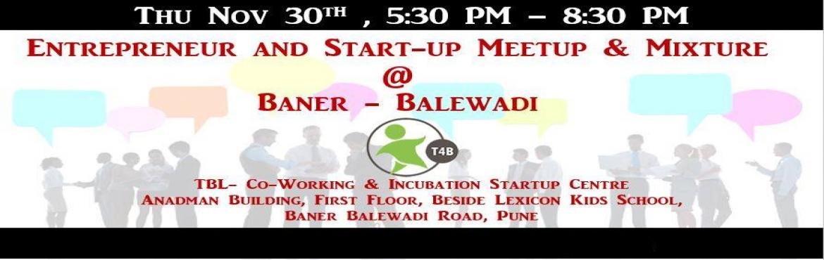 Entrepreneur and Startup Networking Meet, Nov30,2017