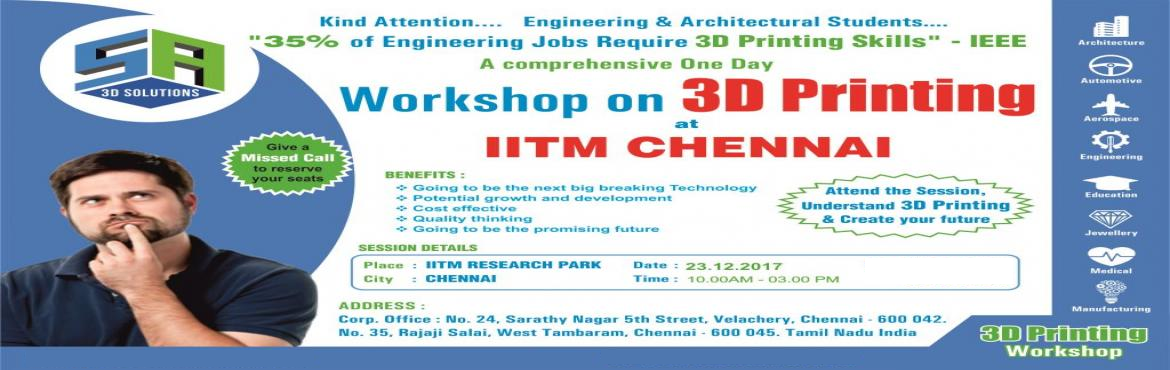 Book Online Tickets for Design 3D printing Workshop for All Depa, Chennai. Kind Attention  All Department Of Engineering Students.....3D Printing.... Incredible future....3D Printing is the next big thing for design and modeling...Demand for 3D printing skills is accelerating globally.... \