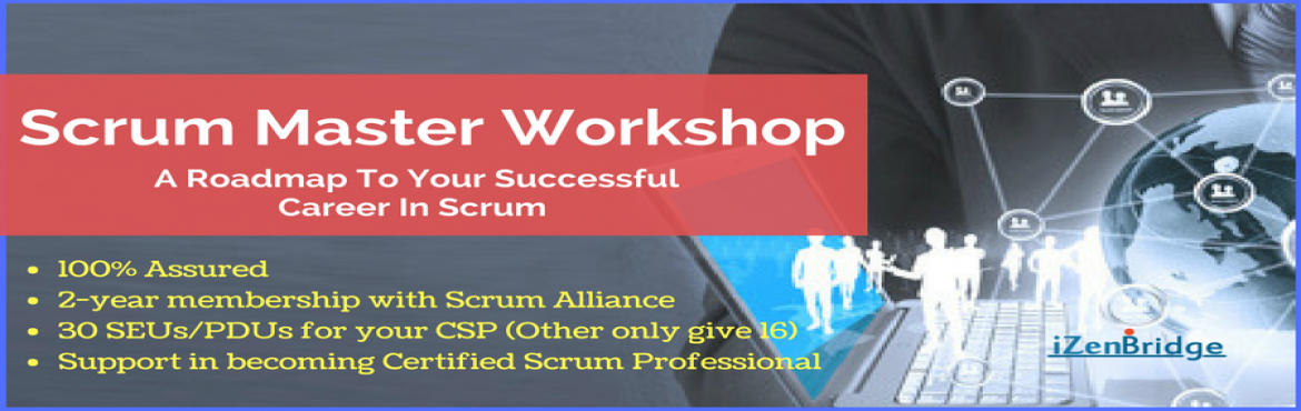 Book Online Tickets for Certified Scrum Master Training in Kolka, Kolkata. Scrum and Agile and the buzzwords in the IT industry today, Scrum in particular has emerged as the most popular agile Framework. Scrum Masters has emerged as one of the highly paid and recognized role in IT industry. Scrum Masters are the change agen