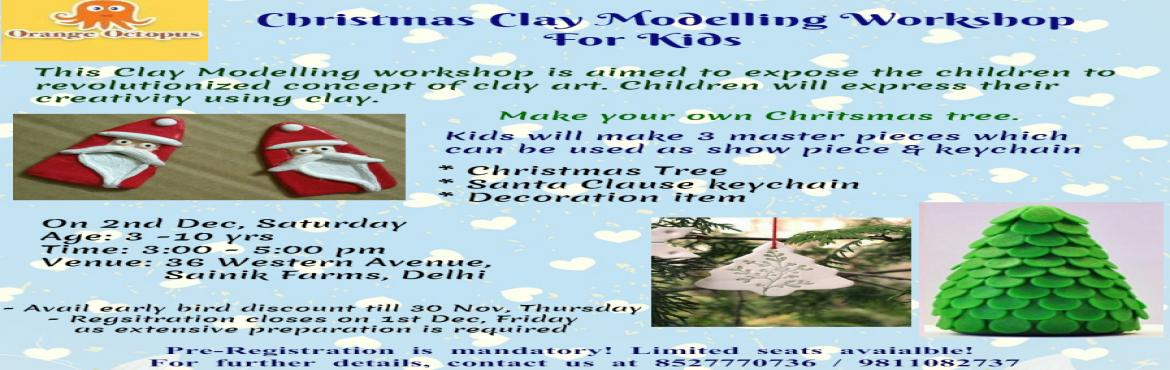 Christmas Clay Modeling Workshop For Kids